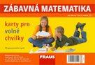 Zábavná matematika karty pro volné chvilky pro 2. ročník ZŠ /31 pracovních karet/