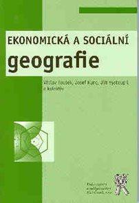 Ekonomická a sociální geografie