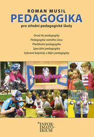 Pedagogika pro střední pedagogické školy - Musil Roman - B5