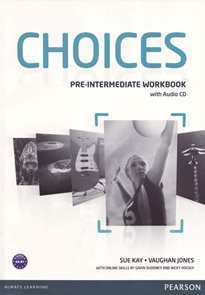 Choicess Pre-Intermediate - Workbook with audio CD Pack A2-B1
