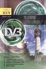Televizní technika DVB - T - digitální vysílání