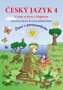 Český jazyk 4 - pracovní sešit pro 4. ročník ZŠ - Učíme se hrou s Magikem - A4