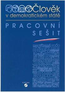 Výchova k občanství  - Člověk v demokratickém státě - Pracovní sešit