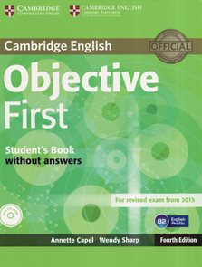 Objective First Students Book without answers + CD /B2/ - Fourth Edition