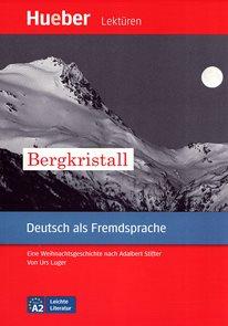Leichte Literatur: A2 Bergkristall