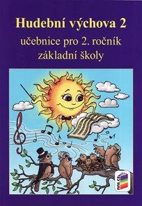 Hudební výchova 2 - učebnice pro 2. ročník ZŠ