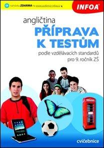 Angličtina Příprava k testům pro 9. ročník ZŠ