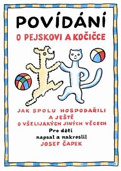 Povídání o pejskovi a kočičce - Čapek Josef - 20x28