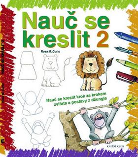 Nauč se kreslit 2 - Rosa M. Curto - 23x27