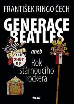 Generace Beatles - Čech František Ringo