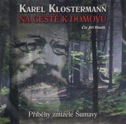 CD Na cestě k domovu - Karel Klostermann - 13x14 cm