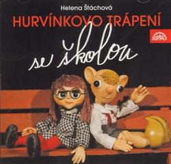CD Hurvínkovo trápení se školou