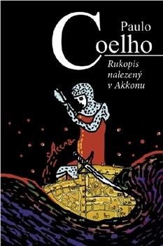 Rukopis nalezený v Akkonu - Coelho Paulo - 14x21