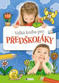 Velká kniha pro předškoláky