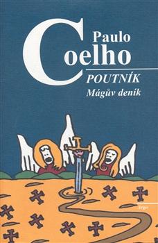 Poutník - Mágův deník - Coelho Paulo - 13x20