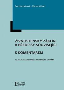 Živnostenský zákon a předpisy související s komentářem, 13. vydání