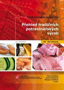 Technologie potravin - Přehled tradičních potravinářských výrob