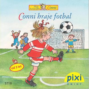 Dobrodružství s Conni - Conni hraje fotbal - Schneider Liane - 10x10