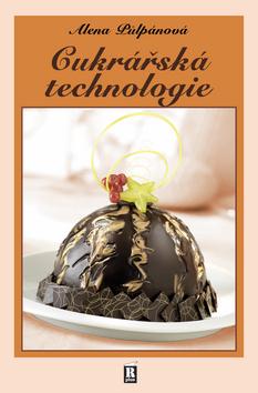 Cukrářská technologie - Půlpánová Alena