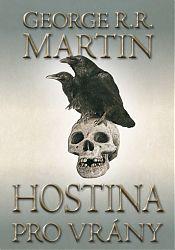 Hostina pro vrány 1 - George R.R. Martin - 14x21
