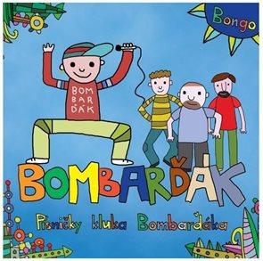 CD BomBarďák - Písničky kluka BomBarďáka