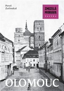 Zmizelá Morava - Olomouc