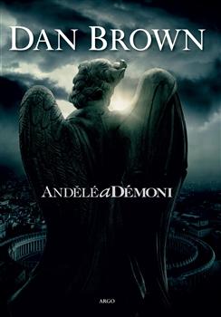 Andělé a démoni - Dan Brown - 15x21