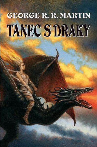 Tanec s draky (vázaná) - George R.R. Martin - 13x20