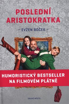 Poslední aristokratka - Evžen Boček - 13x19, Sleva 14%