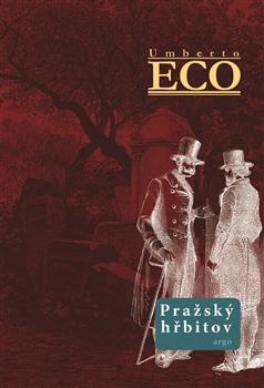 Pražský hřbitov - Umberto Eco - 14x21