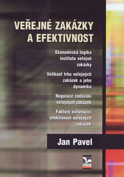 Veřejné zakázky a efektivnost - Jan Pavel - A5
