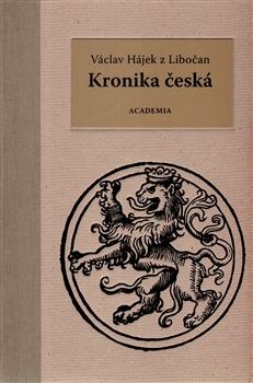 Kronika česká - Václav Hájek z Libočan - 17x24, Doprava zdarma