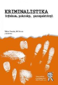 Kriminalistika (výzkum, pokroky, perspektivy)