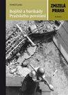 Zmizelá Praha - Bojiště a barikády Pražského povstání