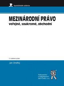 Mezinárodní právo veřejné, soukromé, obchodní, 5. vydání