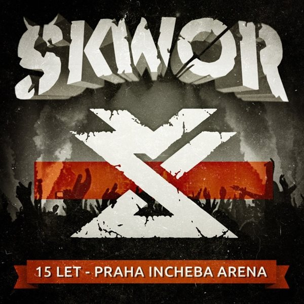 Škwor - 15 let - Praha Incheba Arena CD + DVD - Škwor - 13x14