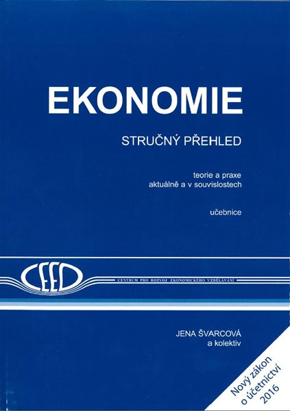 Ekonomie - stručný přehled 2016/2017 učebnice - Švarcová - A4