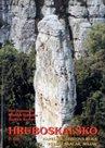 Hruboskalsko -2- Kapelník, Čertova ruka, Přední Skalák, Maják - horolezecký průvodce