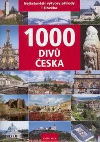 1000 divů Česka - nejkrásnější výtvory přírody i člověka - David P., Soukup V., Thoma Z. - 230x308mm