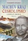 Tajemné stezky - Máchův kraj - Českolipsko