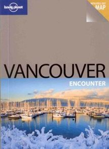 Vancouver - Lonely Planet-Encounter Guide Book - 1st ed. /Kanada/