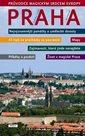 Praha - Průvodce magickým srdcem Evropy
