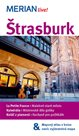 Štrasburk - průvodce Merian č.99 /Francie/