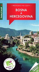 Bosna a Hercegovina - průvodce na cesty