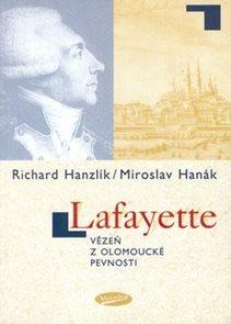 Lafayette vězeň z olomoucké pevnosti