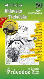 Jihlavsko a Třebíčsko - průvodce Soukup-David č.50