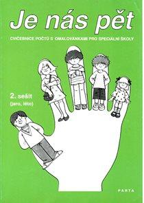 Je nás pět - cvičebnice počtů sešit 2 (jaro, léto)