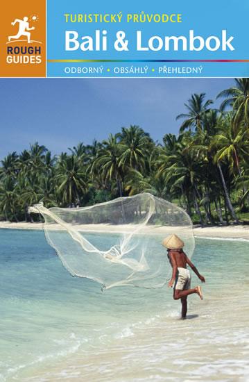 Bali a Lombok - Turistický průvodce - Ridoutová Lucy, Readerová Lesley - 13x20 cm, Sleva 20%