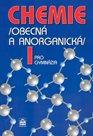 Chemie I pro gymnázia /obecná a anorganická/