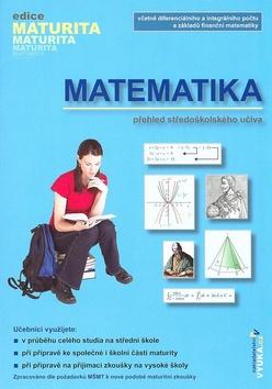Matematika - přehled středoškolského učiva - Kubešová,Cibulková - B5, brožovaná